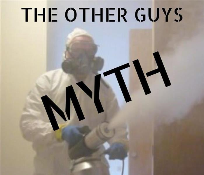 man with spray fogger in full PPE and SERVPRO logo, word MYTH over top of pictuure